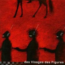 Noir Désir - Des Visages Des Figures